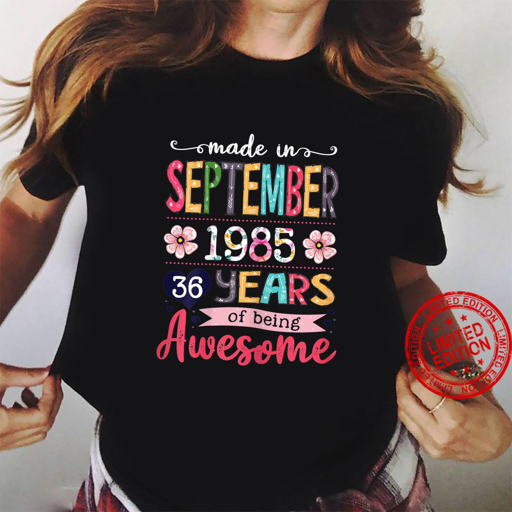 Womens Made In 1985 September Birthday 36 Years Of Being Awesome Shirt ladies tee