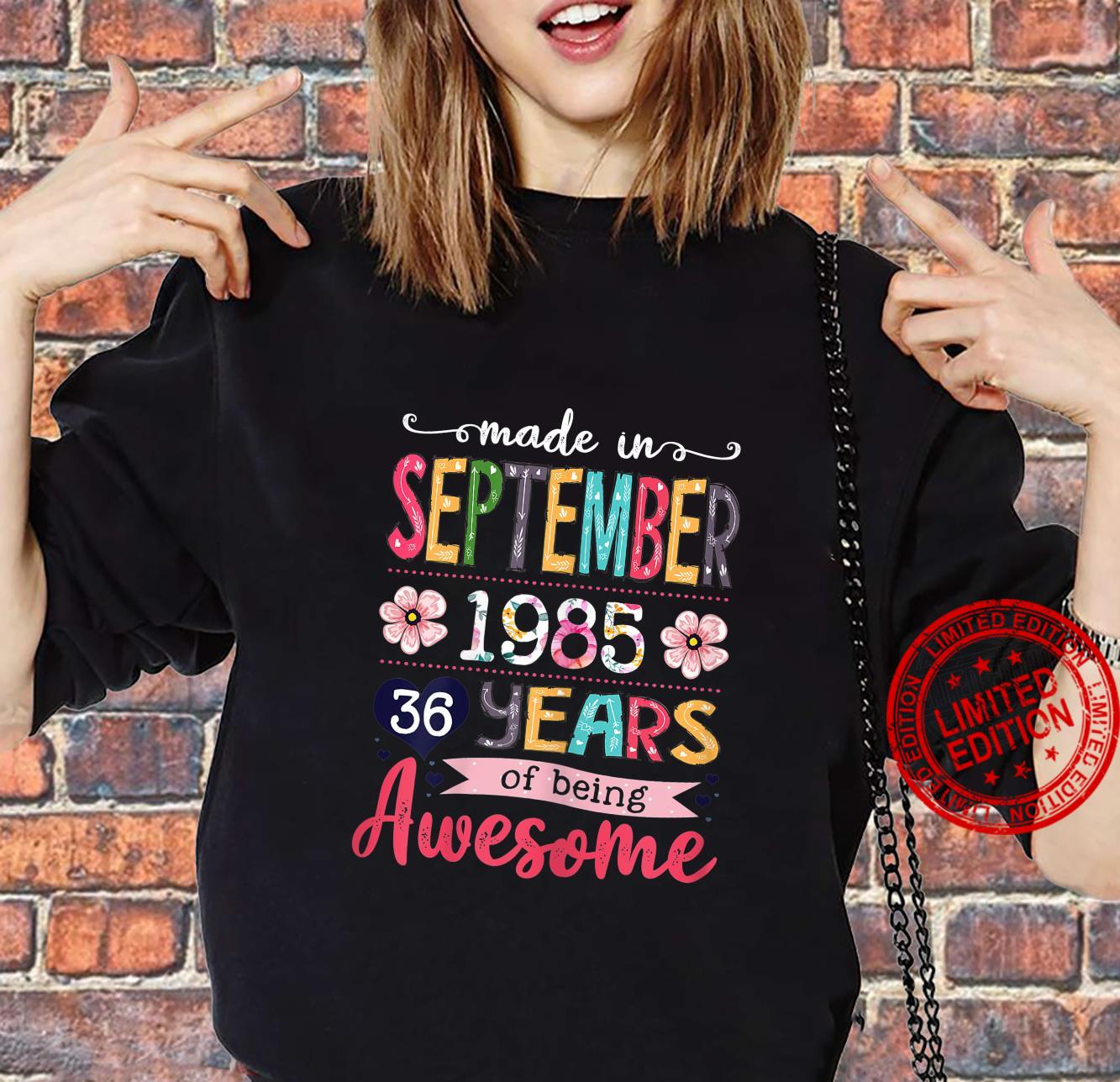 Womens Made In 1985 September Birthday 36 Years Of Being Awesome Shirt sweater