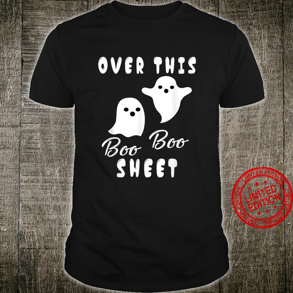 Over This Boo Sheet Ghost Wear Mask 2020 Shirt